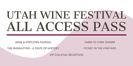 Utah Wine Festival - All Access Pass tickets