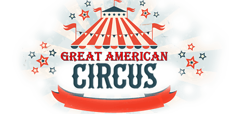 Great American Circus 2021 - Brunch &  Pool Party tickets