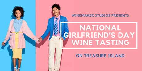 National Girlfriend's Day Wine Tasting at Winemakers Studios tickets