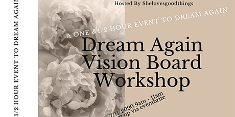 Let's Meet Up Dream Again Vision Board Workshop tickets