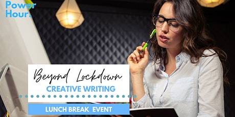 Post pandemic creative writing - Lunchtime online workshop tickets