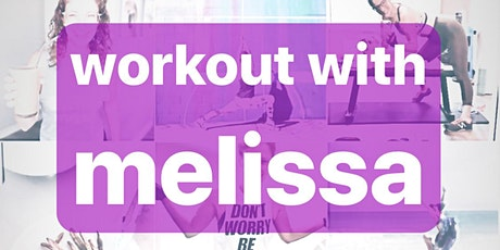Saturday Circuit SWEAT with Melissa (7/11) tickets
