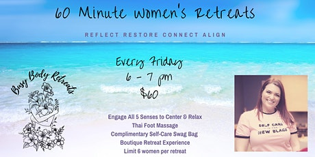 60 Minute Women's Retreat tickets