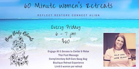 60 Minute Women's Retreat tickets