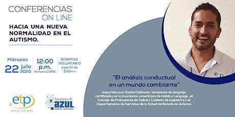 Conferencia Daniel Quiñones: Analisis Conductual en un Mundo Cambiante tickets