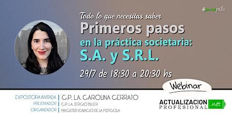 Primeros pasos en la práctica societaria:Todo sobre  S.A. y S.R.L. entradas
