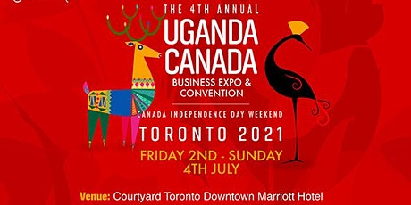 Uganda Canadian Business Expo & Convention 2021 Edition tickets