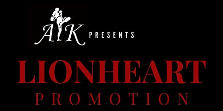 LIONHEART PROMOTION - General Admission Ticket tickets