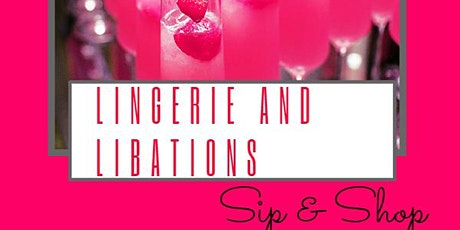 Lingerie and Libations Sip and Shop tickets