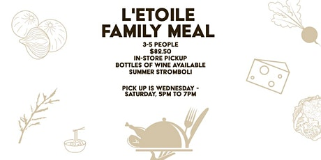 L'Etoile Family Meal 7.8 tickets
