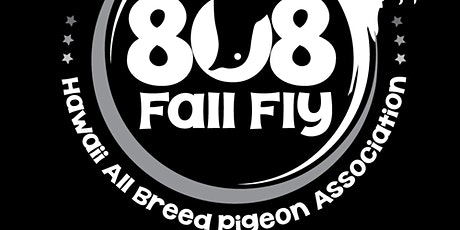 Roller Pigeon Event - 808 FALL FLY by HABPA tickets