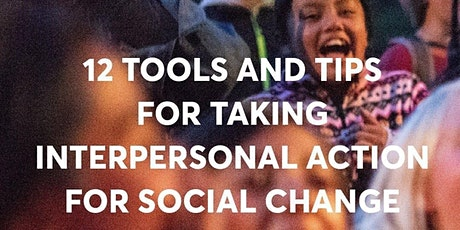 Taking Interpersonal Action  Towards Social Change tickets