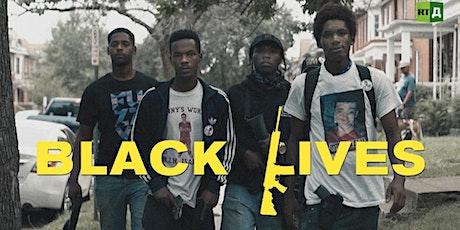 Black Lives (Parts 3 & 4) tickets