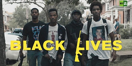 Black Lives (Parts 9 & 10) tickets