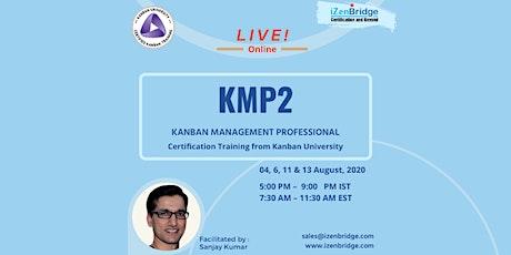 Kanban Management Professional (KMP2) Virtual (4 – 13 August  EST) tickets