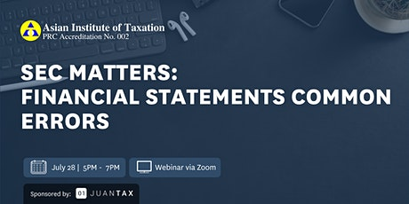 SEC Matters: Financial Statements Common Errors tickets