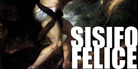 Sisifo Felice - La meditazione non va in vacanza biglietti