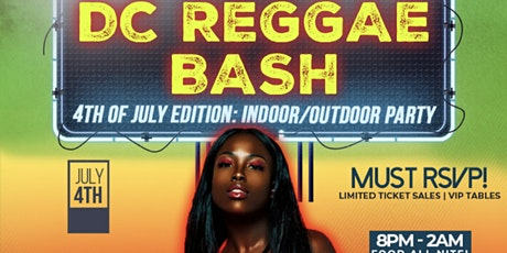 DC REGGAE BASH: Outdoor Party 4th of July tickets