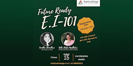 Future Ready E.I. - 101 tickets