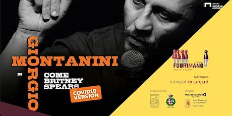 """Giorgio Montanini in """"Come Britney Spears - version Covid19"""" tickets"""