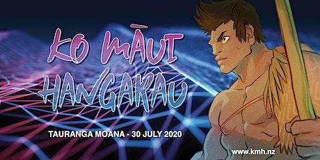 Ko Māui Hangarau 2020 - Tauranga Moana tickets