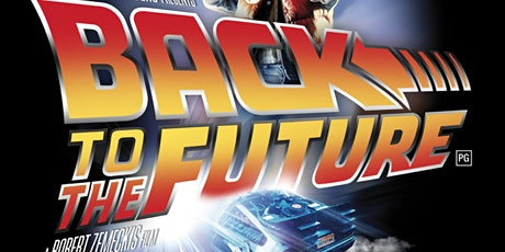 Back to the Future (1985) - PG tickets