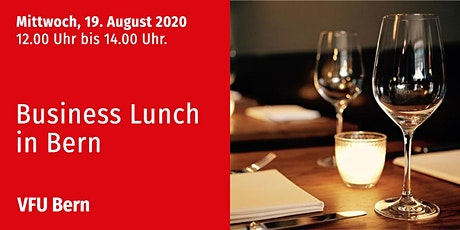 Business-Lunch, Bern, 19.08.2020 tickets