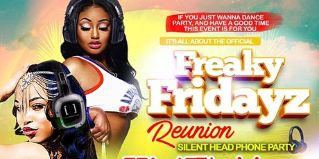 FREAKY FRIDAYZ - THE REUNION PARTY tickets