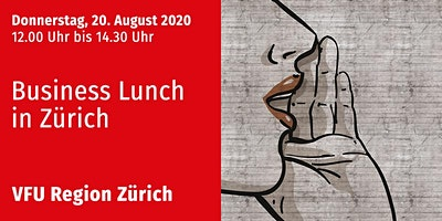Business-Lunch, Zürich-City, 20.08.2020