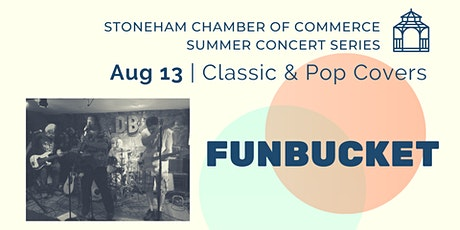 Stoneham Chamber Drive-In Concert Series:  Funbucket tickets