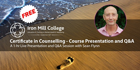 Certificate in Counselling - Live Course Presentation and Q&A (15th July) tickets