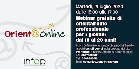 Orient@online - Webinar gratuito di orientamento professionale biglietti