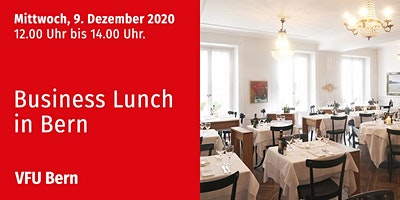 Business-Lunch, Bern, 09.12.2020