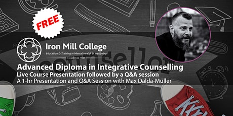 Advanced Counselling Diploma - Live Course Presentation and Q&A (16th July) tickets