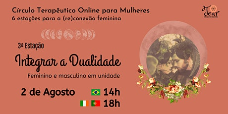 Círculo Online para Mulheres: 3ª Estação para a (re)conexão feminina bilhetes