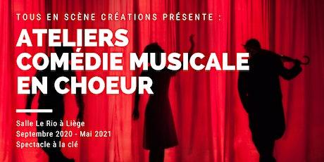 Ateliers Comédie Musicale en Choeur (Adultes)-mise sur pied d'un spectacle billets