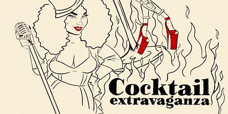 Cocktail Extravaganza tickets
