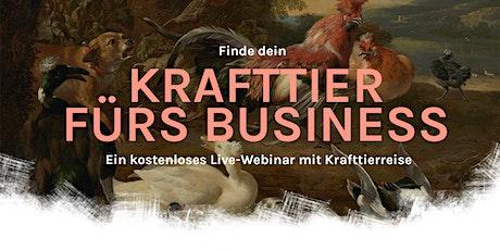 Live-Webinar: Finde dein Krafttier fürs Business Tickets
