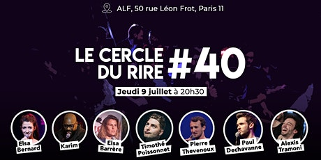 Le Cercle du Rire #40 [STAND-UP] billets