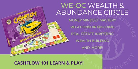 WE-OC Wealth & Abundance Circle - CASHFLOW 101 Learn & Play Tickets