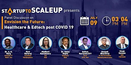 Envision the Future: Healthcare & Edtech post COVID 19 tickets