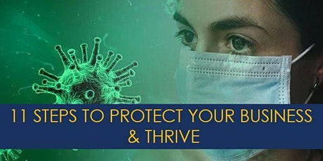 11 Steps to Protect Your Business & Thrive! tickets