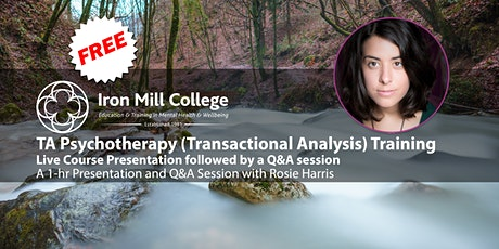 TA Psychotherapy Training - Live Course Presentation and Q&A (13th July) tickets