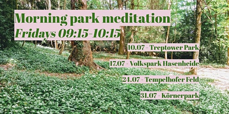 Mindful in the park : Friday morning outdoor meditation tickets