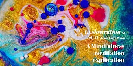 Exslowration #2 | Mindfulness workshop in stillness and movement billets
