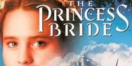 The Princess Bride (1987) - PG tickets