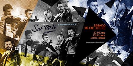 SUL TASTO concierto online! (EN VIVO) entradas