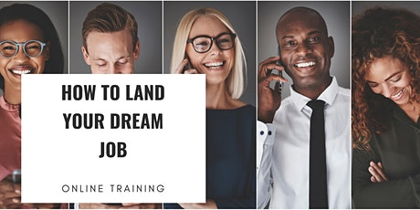 TRAINING: How to Land Your Dream Job (Career Workshop) tickets