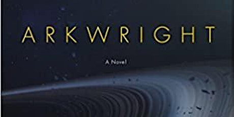 "Sci Fic Book Discussion ""Arkwright"" by Allen Steele tickets"