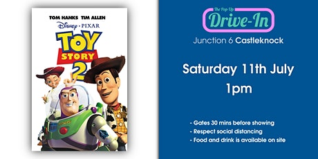 Junction 6 - Toy Story 2 Drive-in Movie tickets